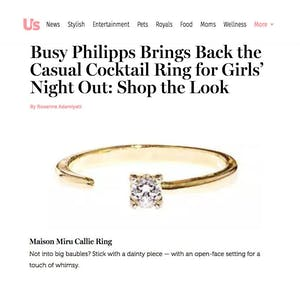 Our Callie Ring as seen in US Magazine